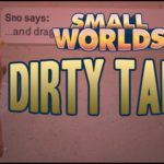 SMALLWORLDS | HOW TO CHAT NAUGHTY (jokes!)