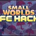 SMALLWORLDS | 10 USEFUL LIFE HACKS (tips)