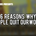 OURWORLD | 6 REASONS PEOPLE QUIT OW!!!