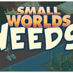 SMALLWORLDS | 10 THINGS SW NEEDS!